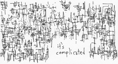 It's Complicated by Hugh McLeod